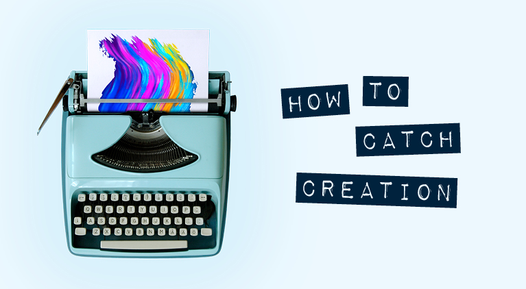 How to Catch Creation, Poster Art 767X422