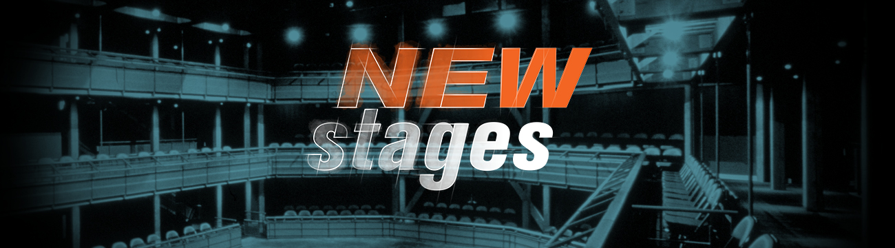 New Stages