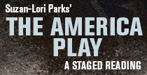 Staged Reading: The America Play