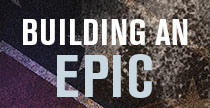 Building an Epic
