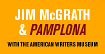 Jim McGrath: Pamplona with the American Writers Museum