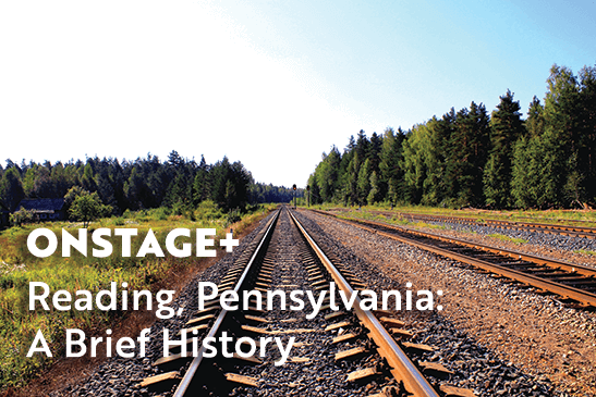 Reading, PA - A Brief History