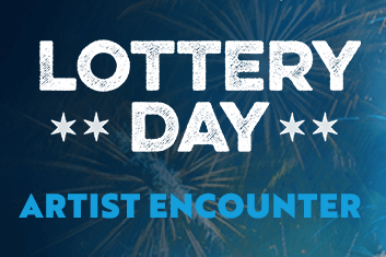 Artist Encounter: Lottery Day