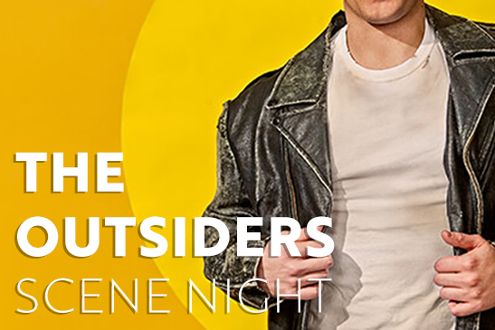 Scene Night: The Outsiders