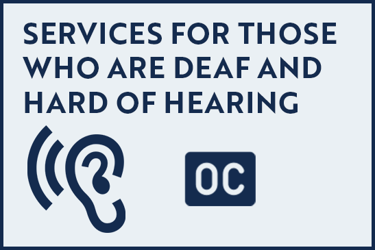 Services for Those Who Are Deaf and Hard of Hearing