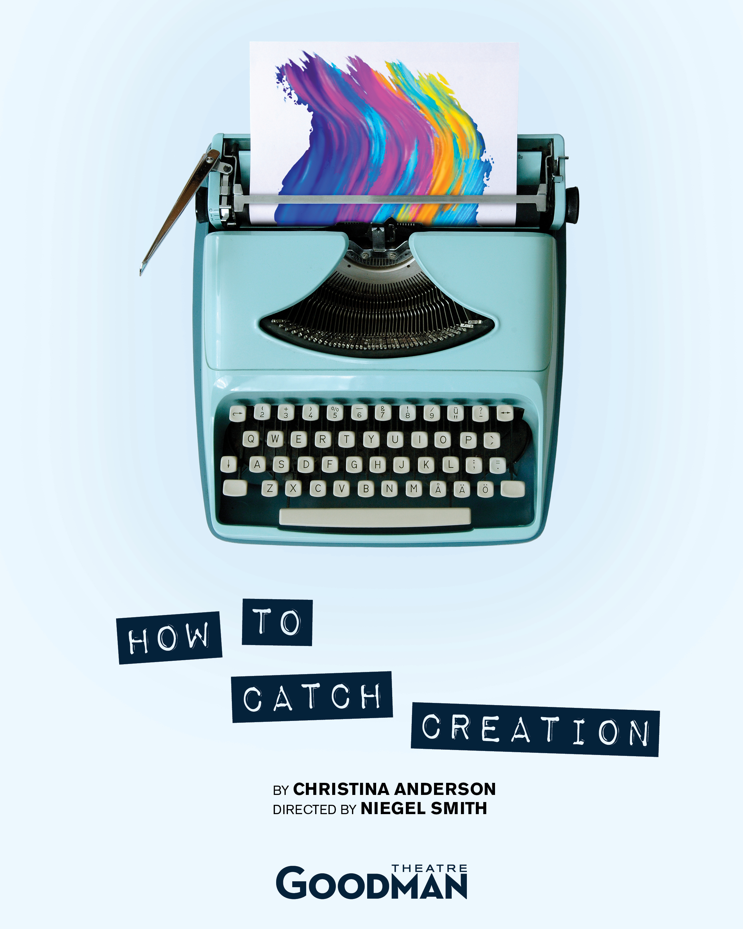 How to Catch Creation, Poster Art 8X10